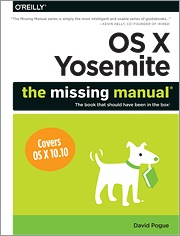 OS X: The Missing Manual, Yosemite Edition