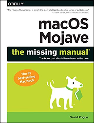 OS X: The Missing Manual, Mohave Edition